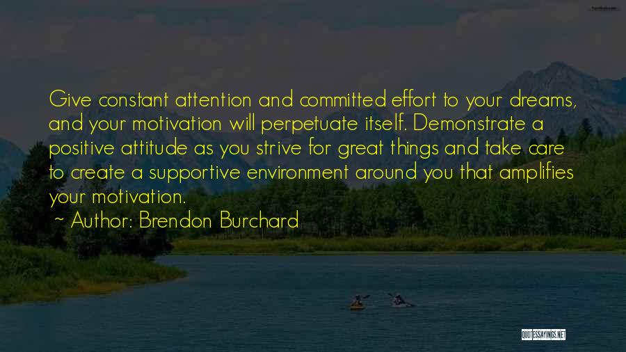 Create Your Dreams Quotes By Brendon Burchard