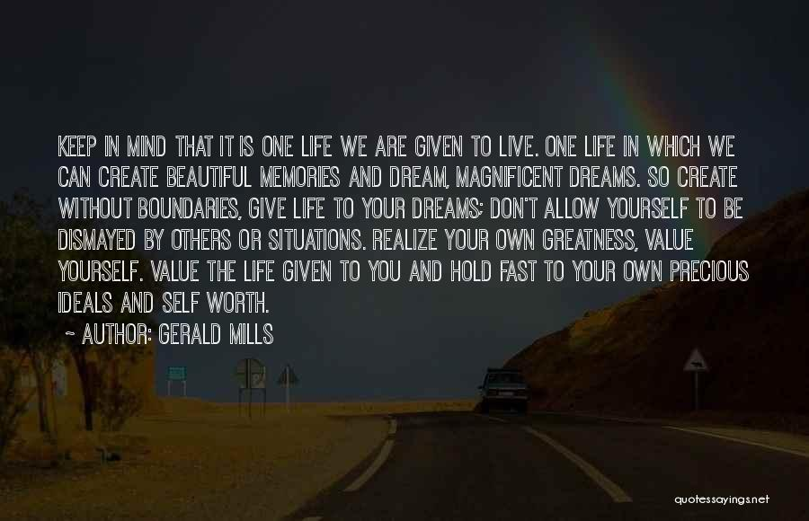 Create Your Dreams Quotes By Gerald Mills