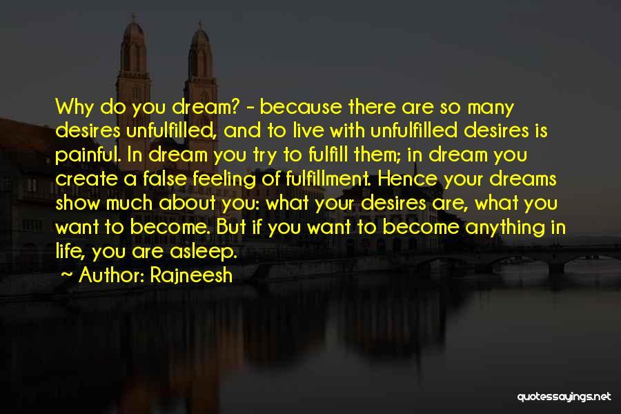 Create Your Dreams Quotes By Rajneesh