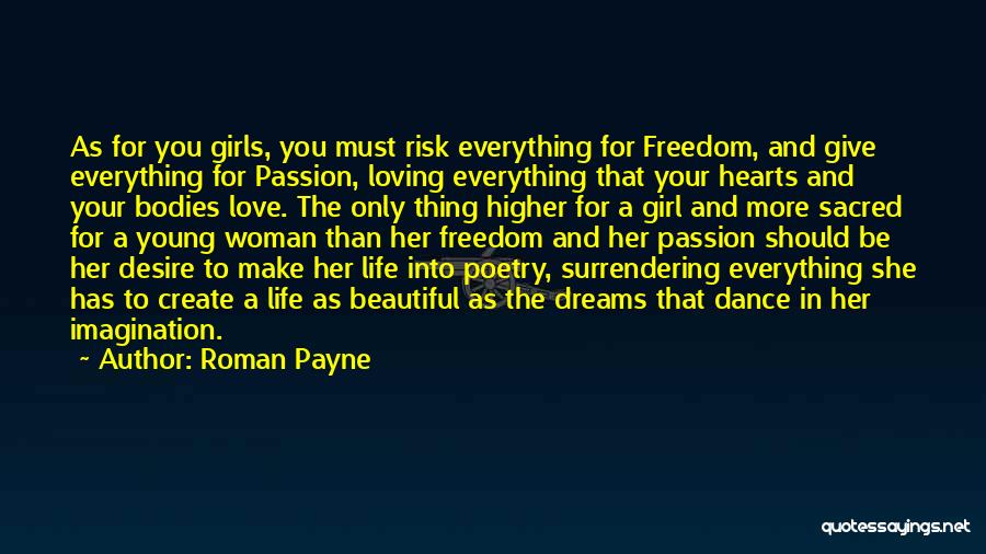 Create Your Dreams Quotes By Roman Payne