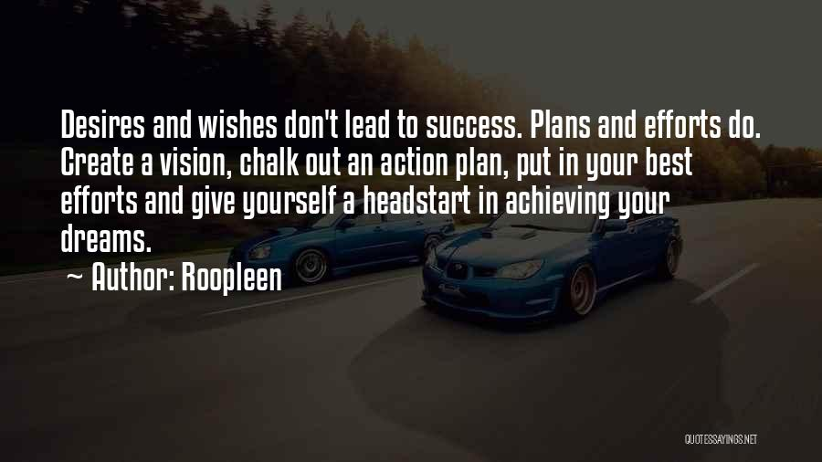 Create Your Dreams Quotes By Roopleen
