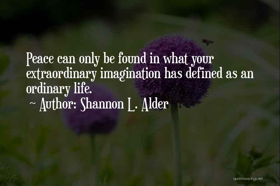 Create Your Dreams Quotes By Shannon L. Alder