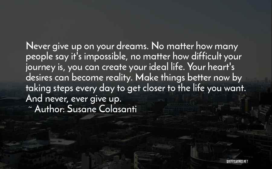Create Your Dreams Quotes By Susane Colasanti