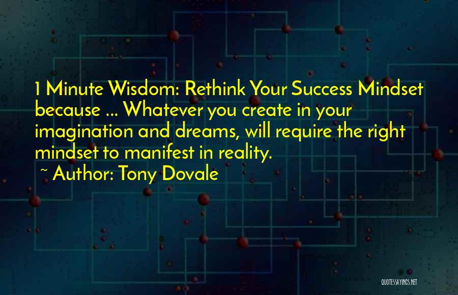 Create Your Dreams Quotes By Tony Dovale