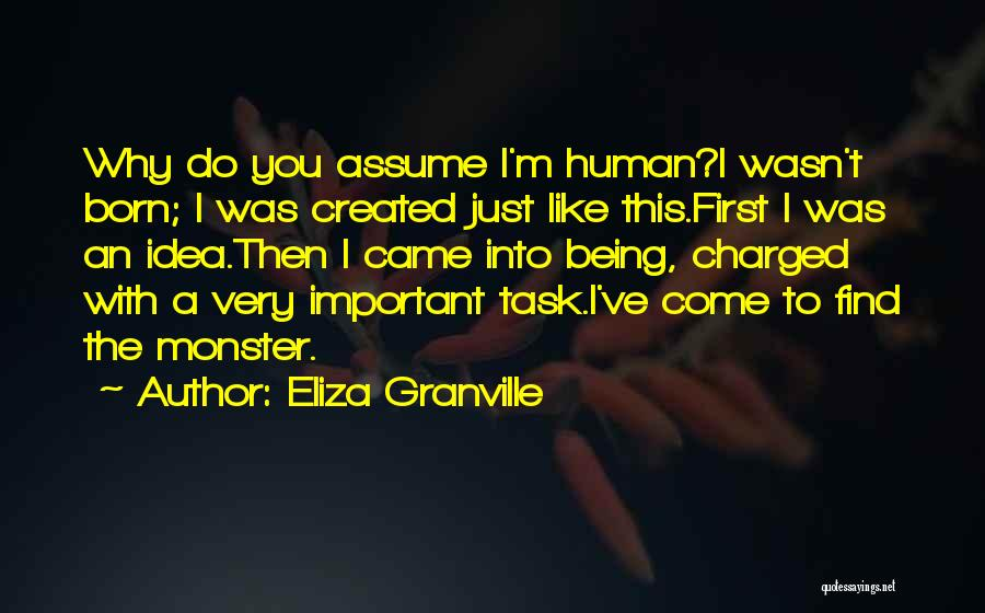 Created A Monster Quotes By Eliza Granville