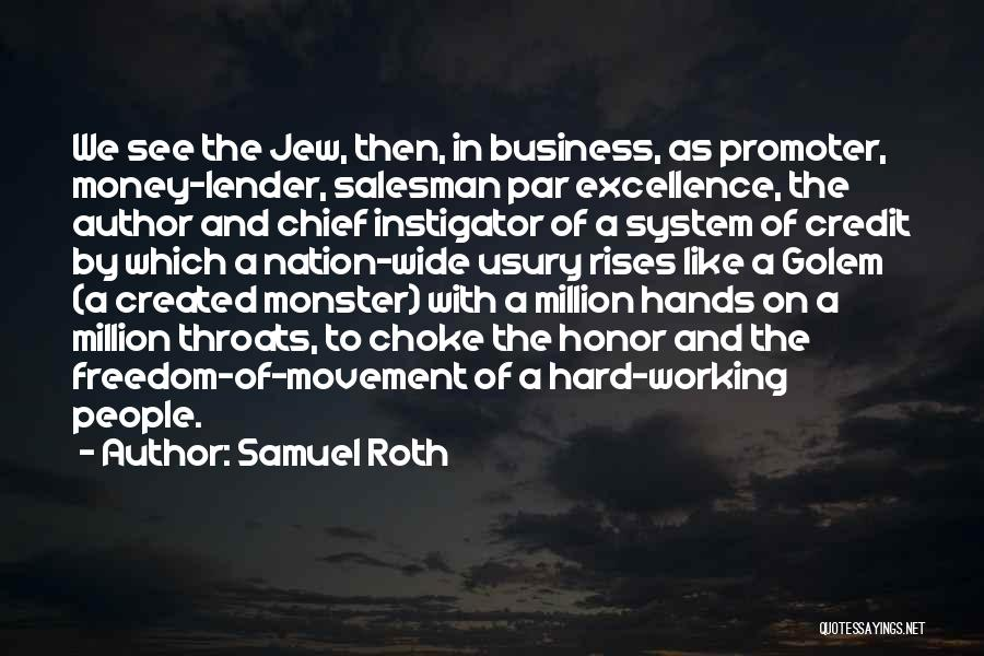 Created A Monster Quotes By Samuel Roth