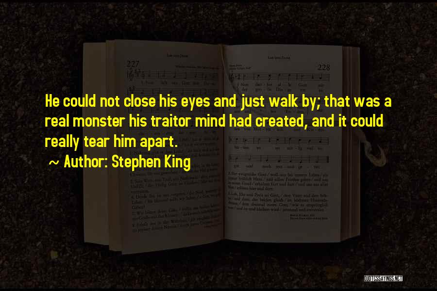 Created A Monster Quotes By Stephen King