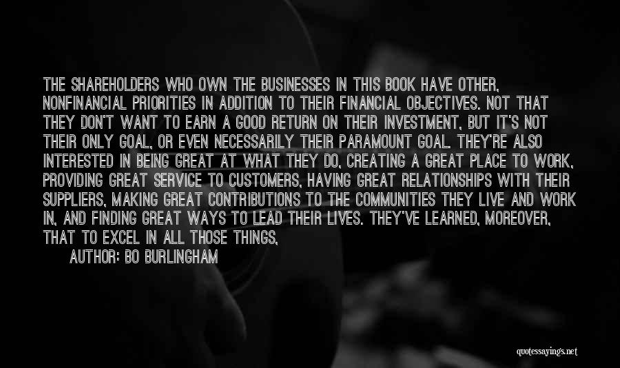 Creating Relationships Quotes By Bo Burlingham