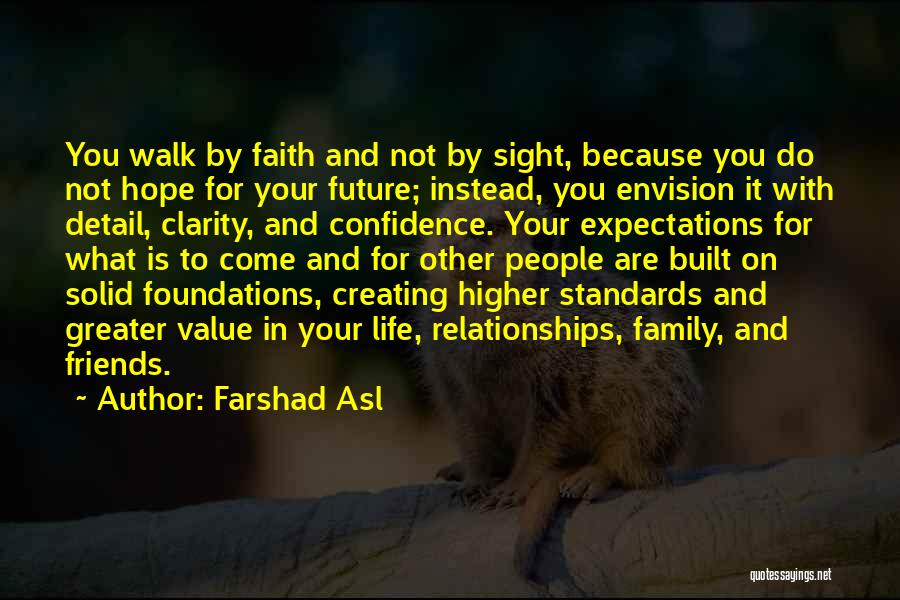 Creating Relationships Quotes By Farshad Asl