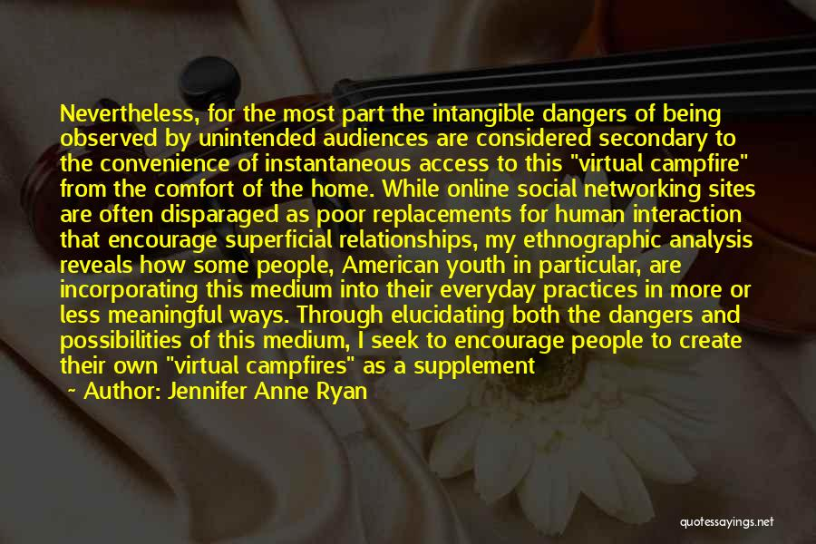 Creating Relationships Quotes By Jennifer Anne Ryan