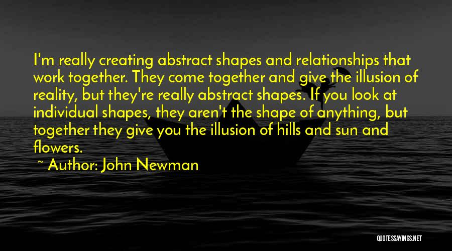 Creating Relationships Quotes By John Newman