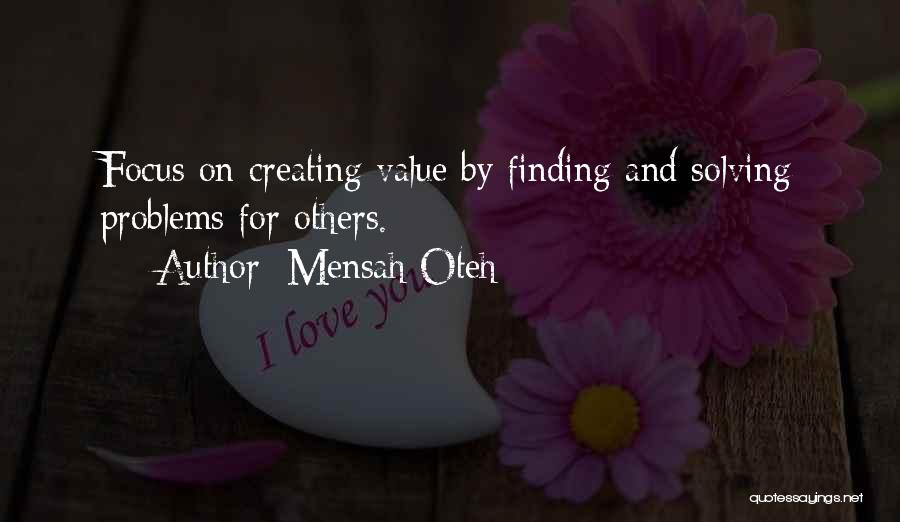 Creating Relationships Quotes By Mensah Oteh