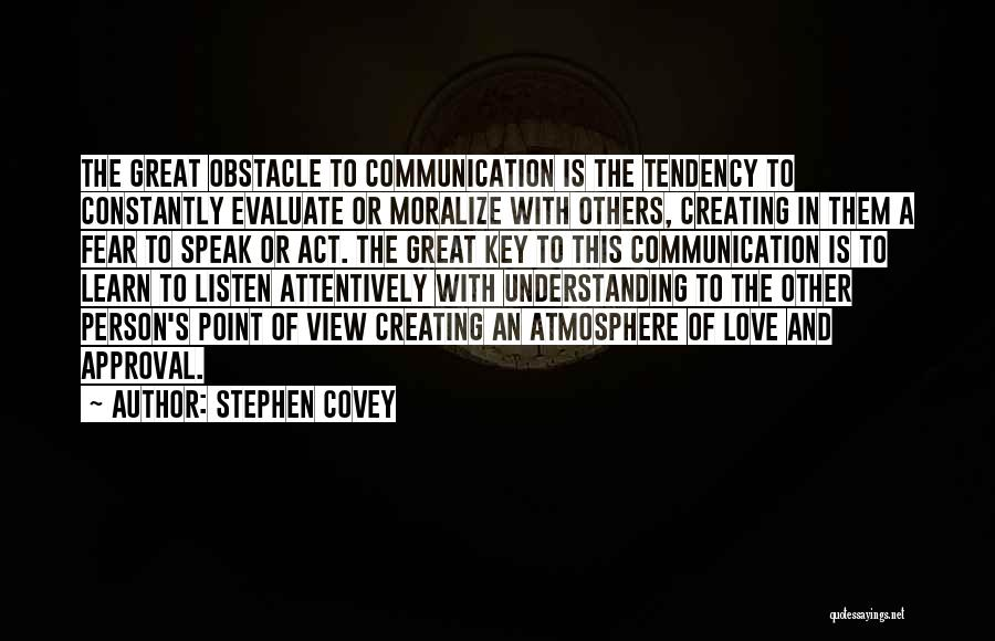 Creating Relationships Quotes By Stephen Covey