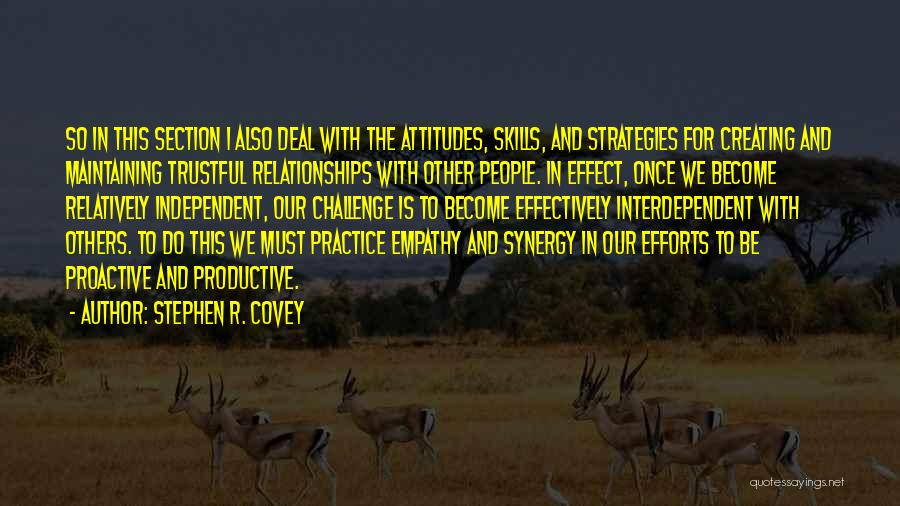 Creating Relationships Quotes By Stephen R. Covey