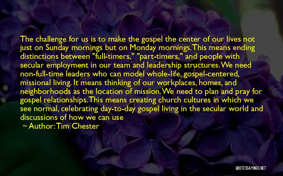 Creating Relationships Quotes By Tim Chester