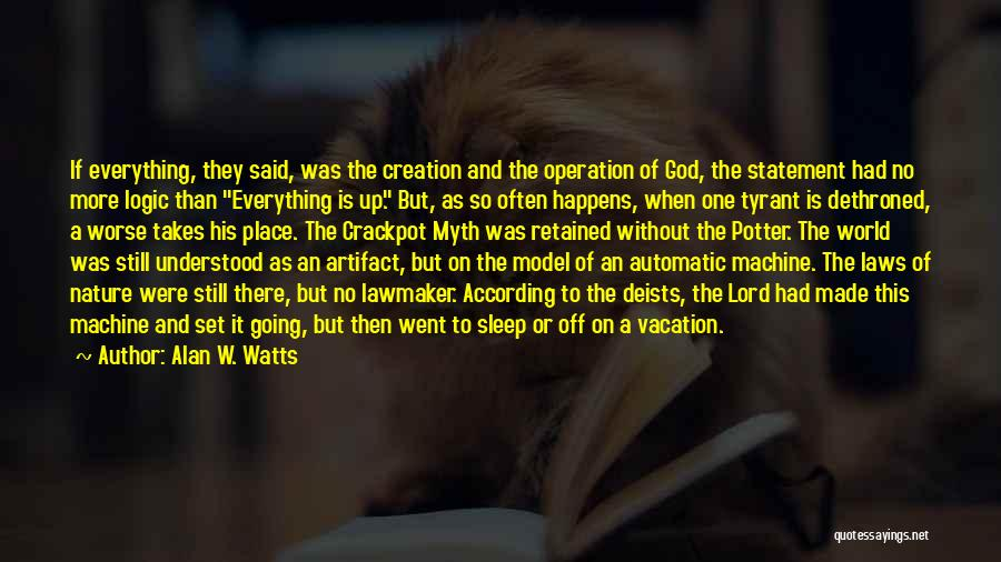 Creation Myth Quotes By Alan W. Watts