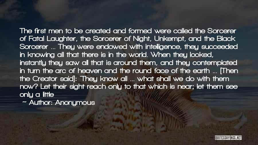 Creation Myth Quotes By Anonymous