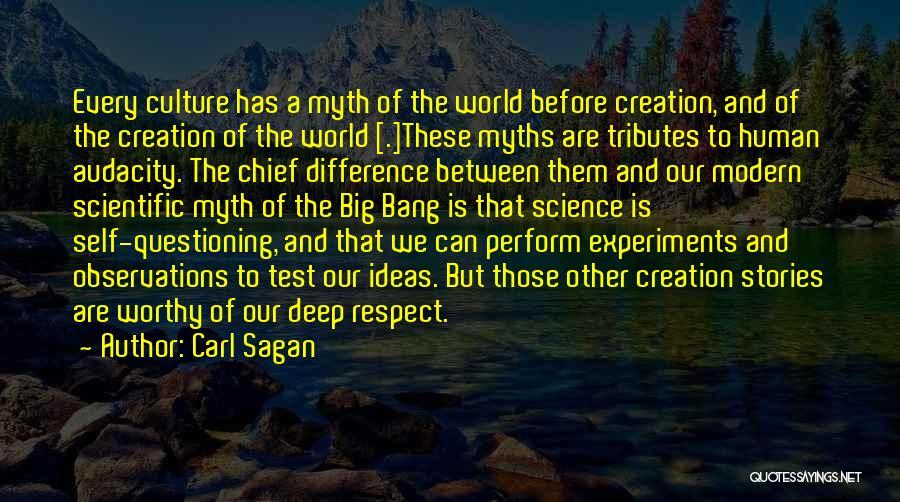 Creation Myth Quotes By Carl Sagan