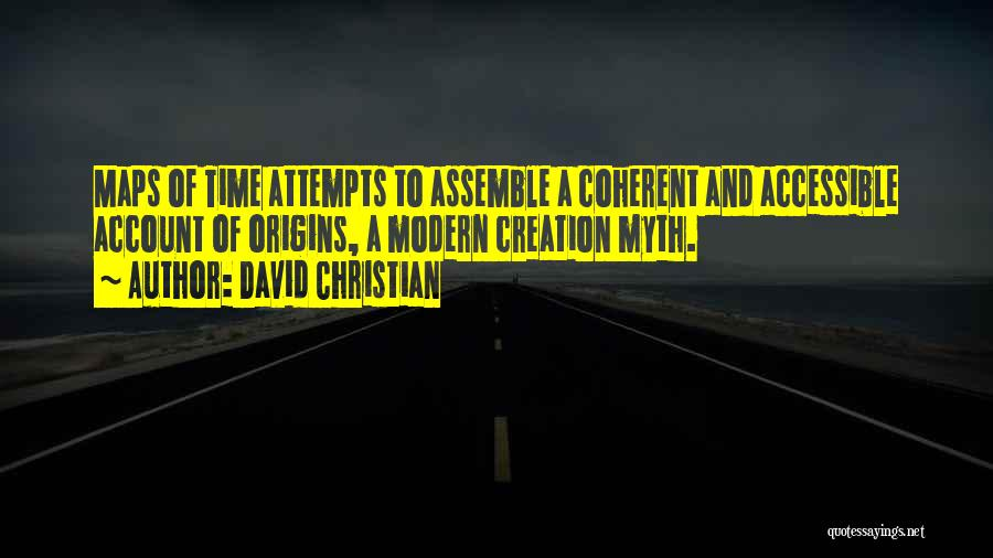 Creation Myth Quotes By David Christian