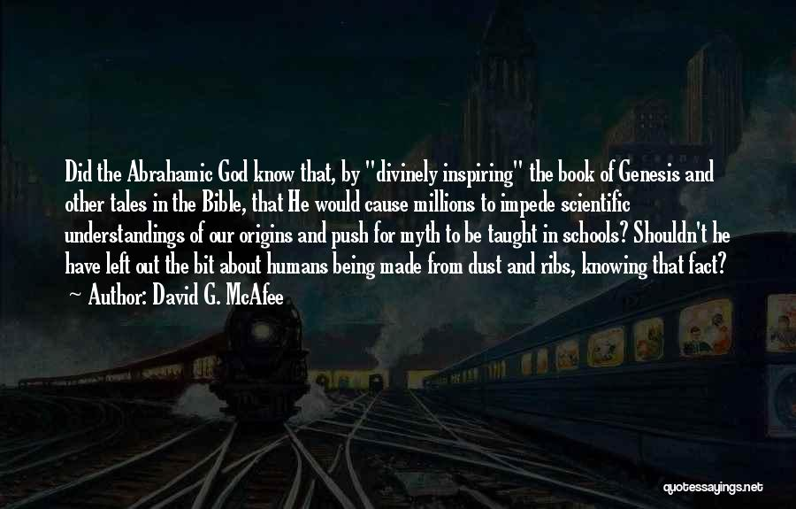 Creation Myth Quotes By David G. McAfee