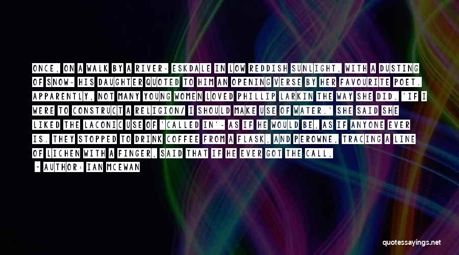 Creation Myth Quotes By Ian McEwan