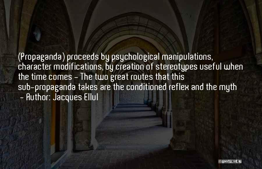 Creation Myth Quotes By Jacques Ellul