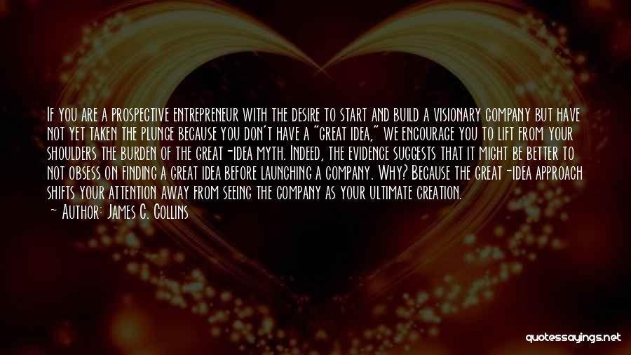 Creation Myth Quotes By James C. Collins