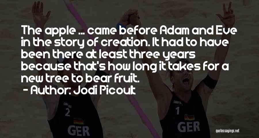 Creation Myth Quotes By Jodi Picoult