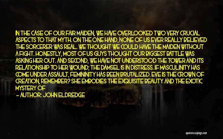 Creation Myth Quotes By John Eldredge