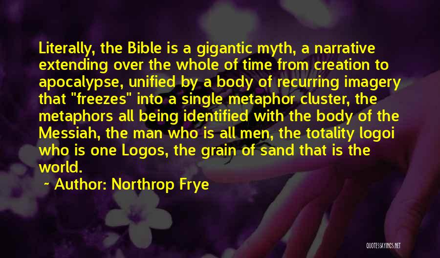 Creation Myth Quotes By Northrop Frye