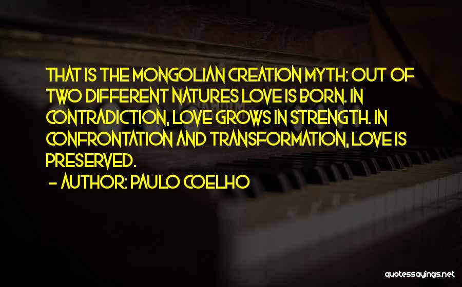 Creation Myth Quotes By Paulo Coelho