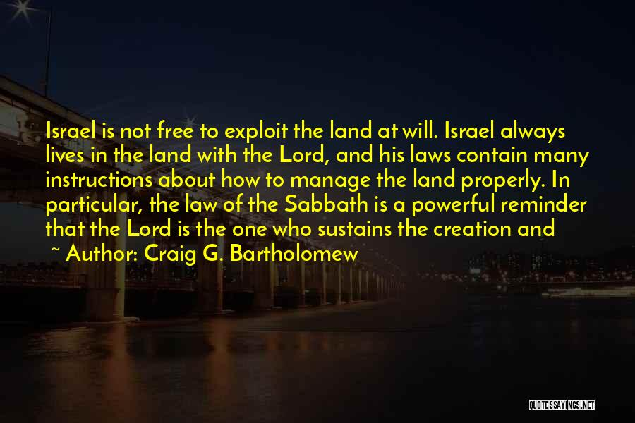 Creation Of Israel Quotes By Craig G. Bartholomew