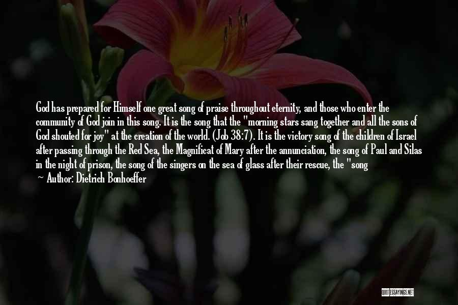 Creation Of Israel Quotes By Dietrich Bonhoeffer