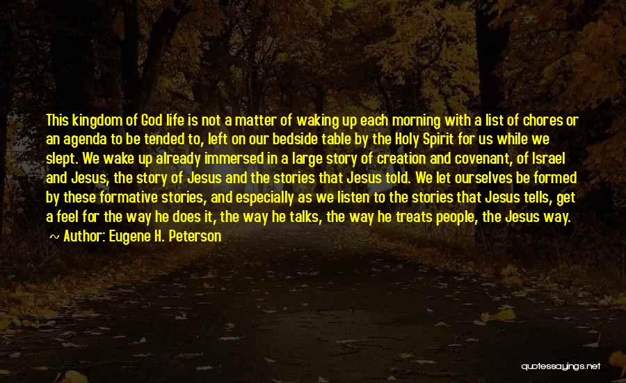 Creation Of Israel Quotes By Eugene H. Peterson