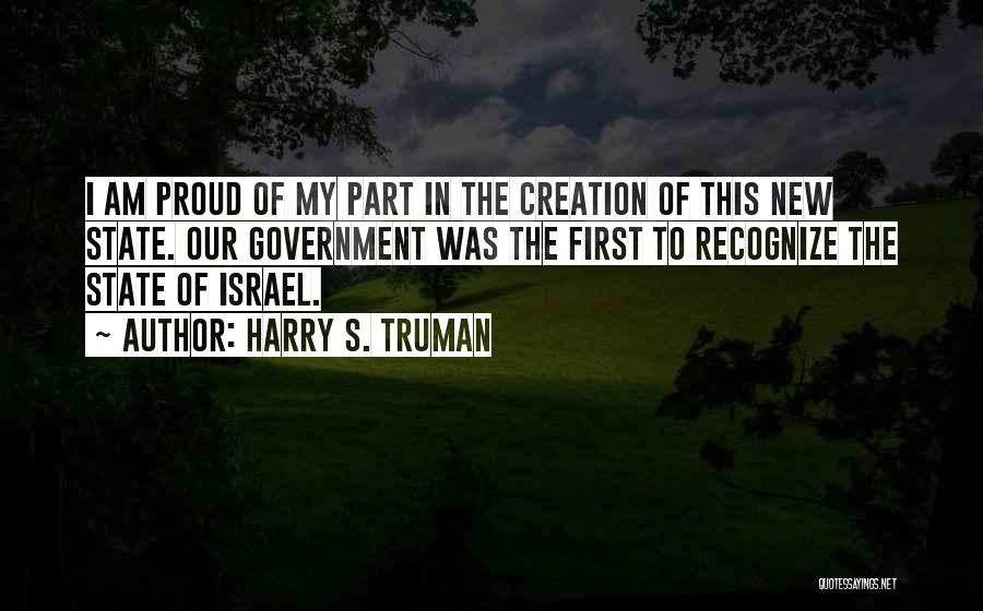Creation Of Israel Quotes By Harry S. Truman