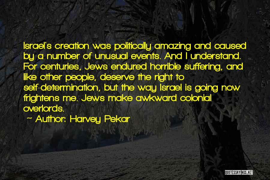 Creation Of Israel Quotes By Harvey Pekar