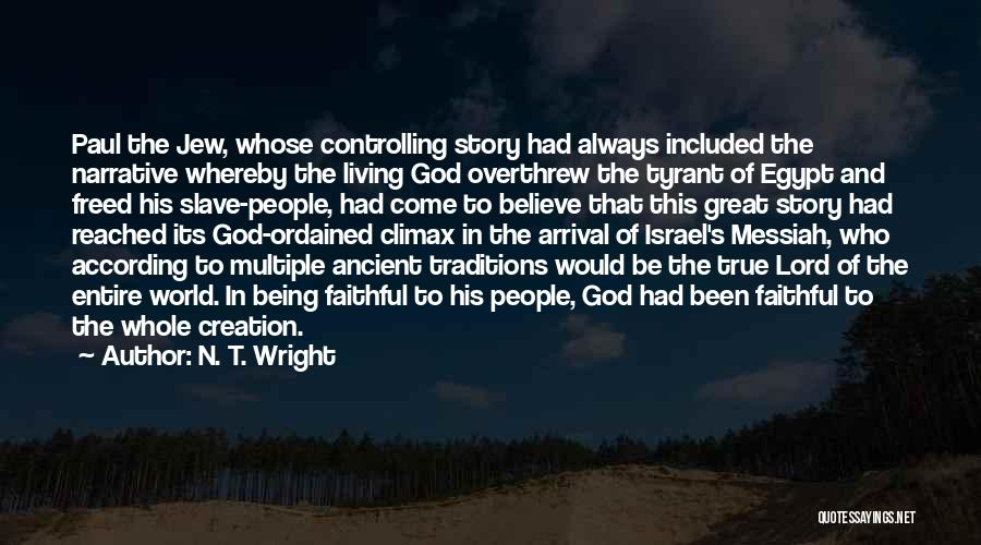 Creation Of Israel Quotes By N. T. Wright