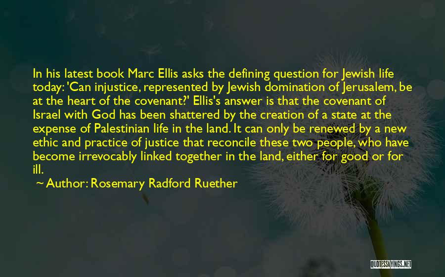 Creation Of Israel Quotes By Rosemary Radford Ruether