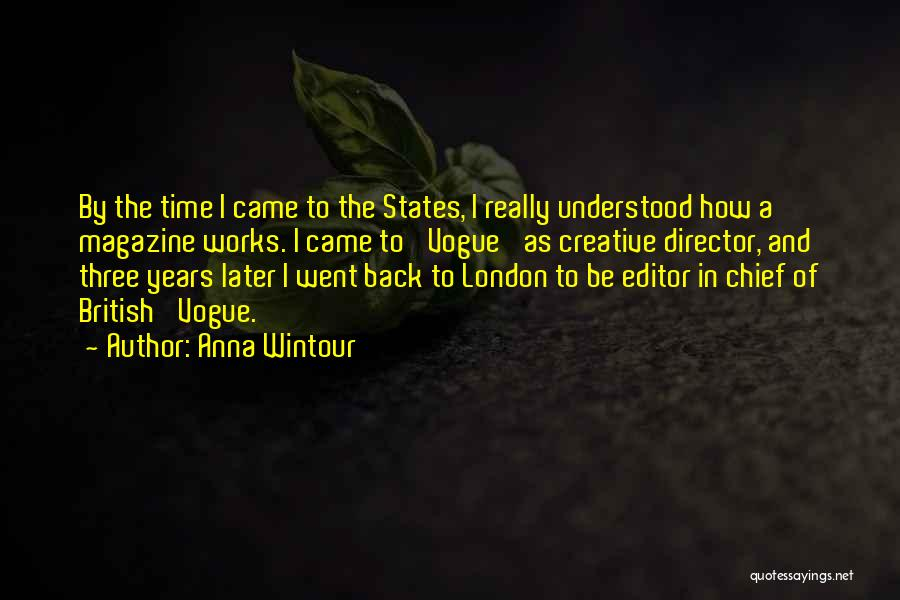 Creative Director Quotes By Anna Wintour
