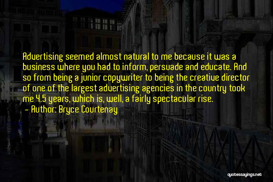 Creative Director Quotes By Bryce Courtenay