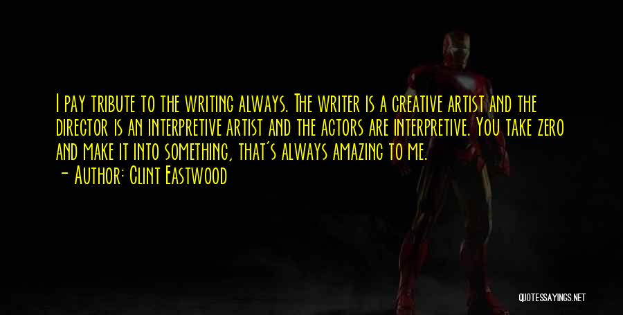 Creative Director Quotes By Clint Eastwood