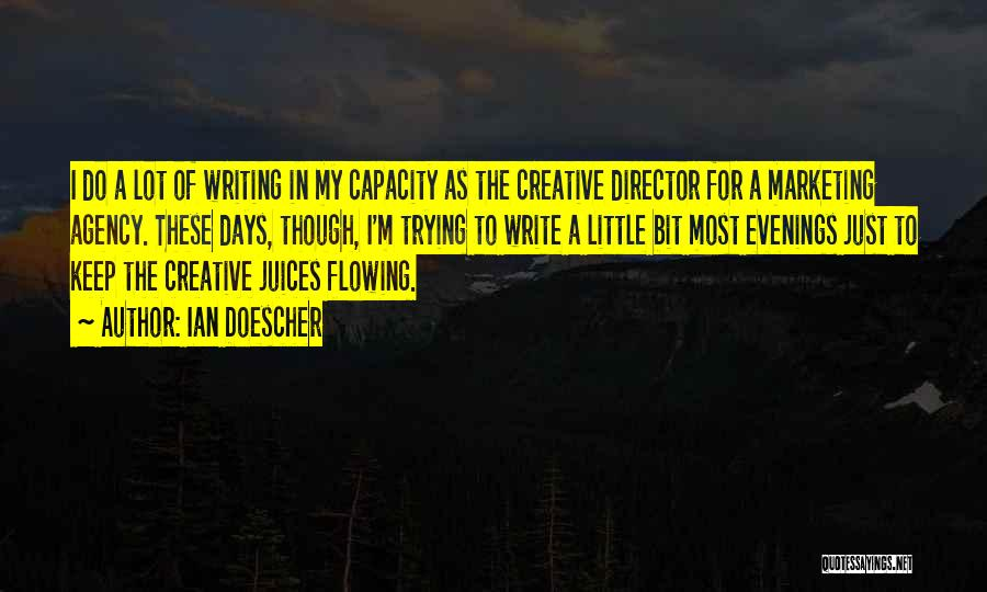 Creative Director Quotes By Ian Doescher