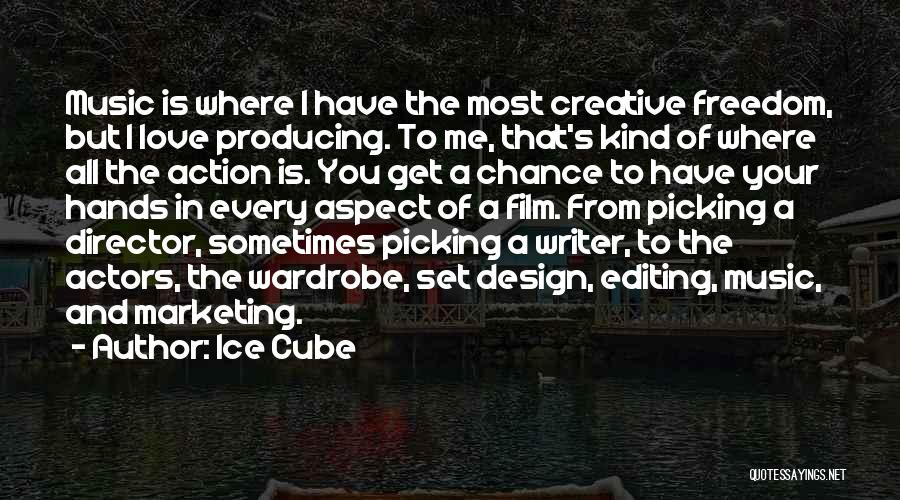 Creative Director Quotes By Ice Cube