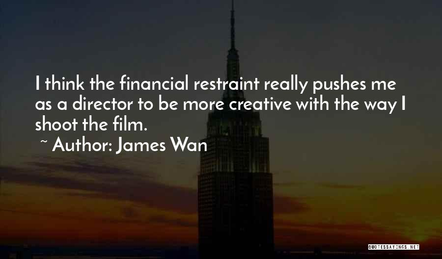 Creative Director Quotes By James Wan