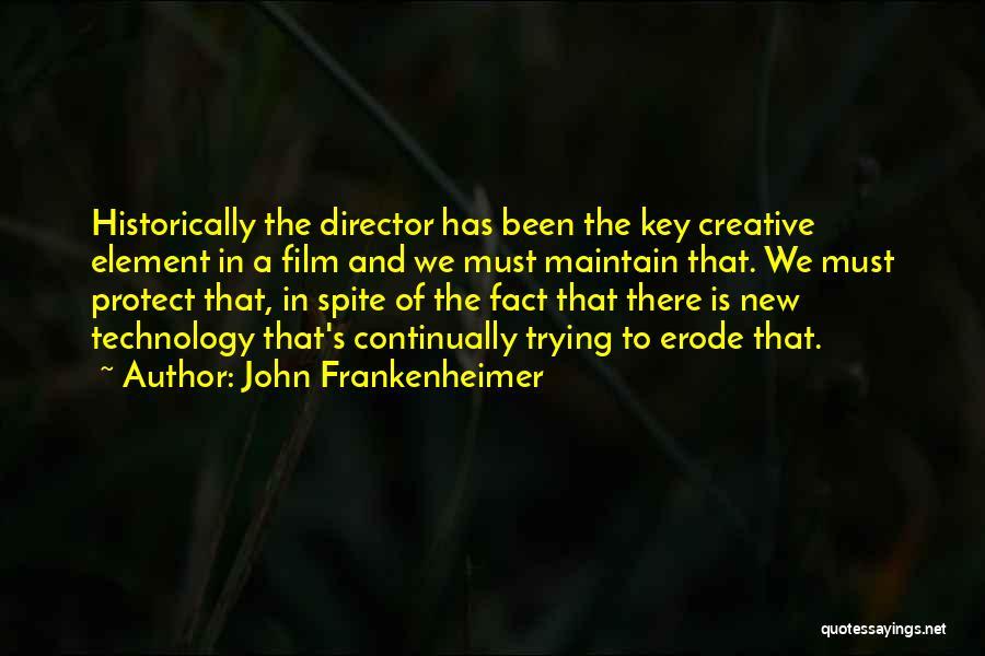 Creative Director Quotes By John Frankenheimer