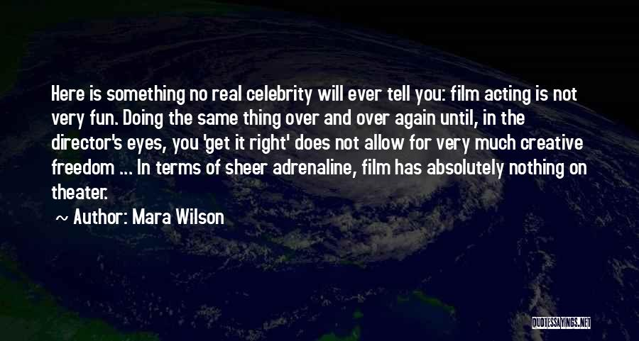 Creative Director Quotes By Mara Wilson