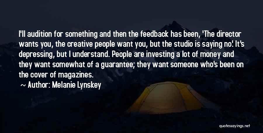 Creative Director Quotes By Melanie Lynskey