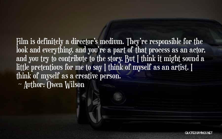 Creative Director Quotes By Owen Wilson
