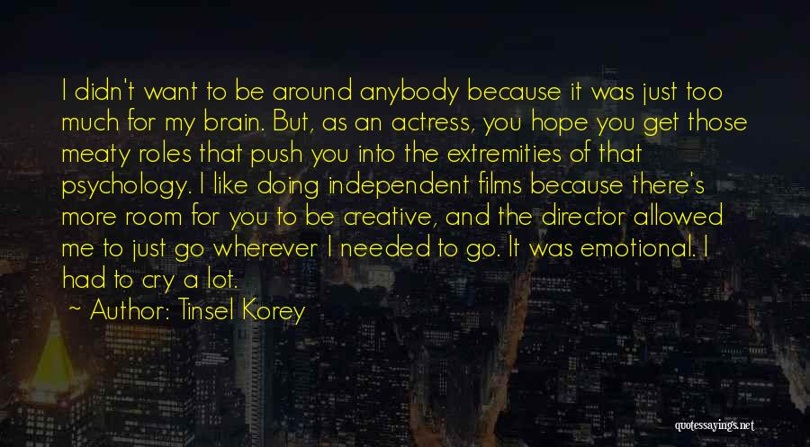 Creative Director Quotes By Tinsel Korey
