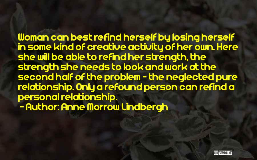 Creative Person Quotes By Anne Morrow Lindbergh
